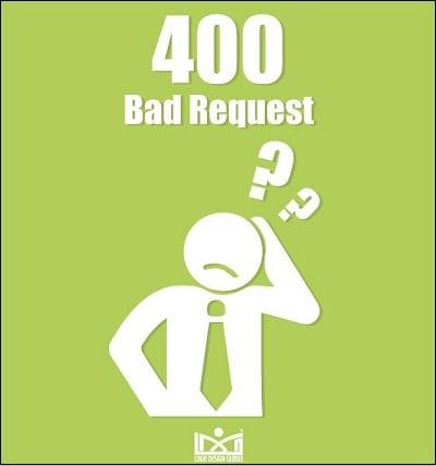 Разбираемся с причинами ошибки 400 bad request